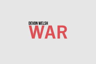 """""""War"""" by Devon Welsh is Northern Transmissions' 'Video of the Day.'"""