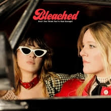 'Don't You Think You've Had Enough'? by Bleached album review by Northern Transmissions