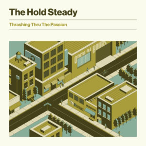 "The Hold Steady share ""You Did Good Kid."""