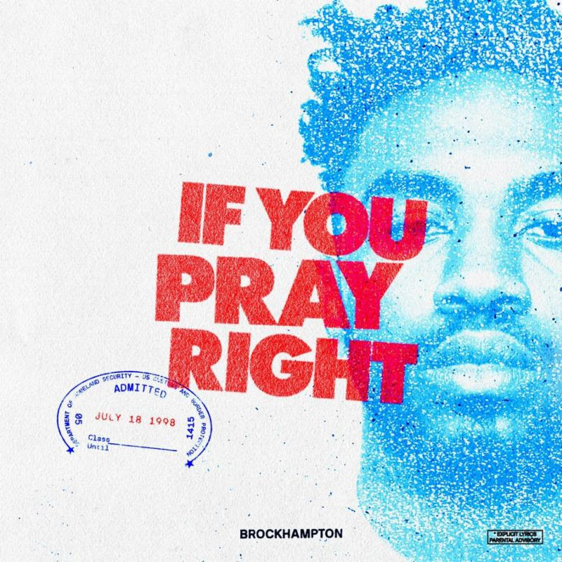 "BROCKHAMPTON Drop ""If You Pray Right"""
