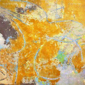 Comforter by Bodywash album review by Adam Fink for Northern Transmissions