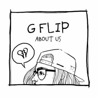 'About Us' by G Flip, album review by Adam Fink. The Melbourne Australia singer/songwriter/musician's debut relese comes out August 30 via Future Classic