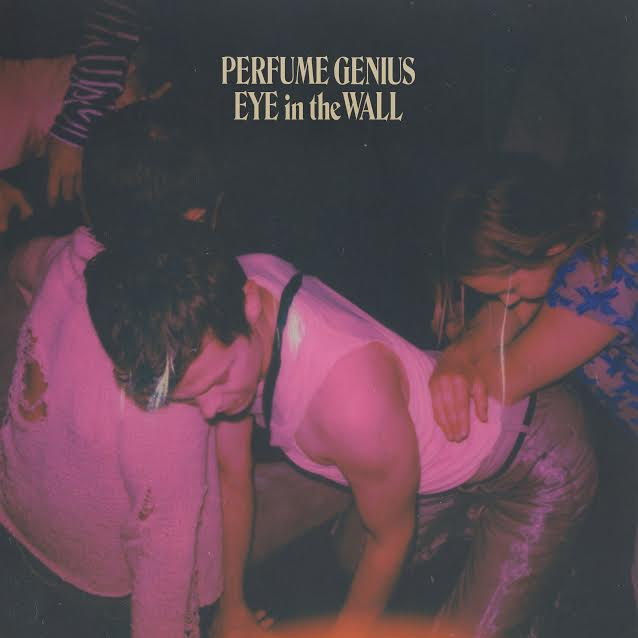"""Perfume Genius shares """"Eye in the Wall"""""""