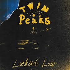 'Lookout Low' by Twin Peaks, album review by Adam Williams for Northern Transmissions