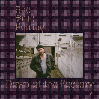 """One True Pairing AKA: Tom Flemming releases new single """"Dawn At The Factory"""""""