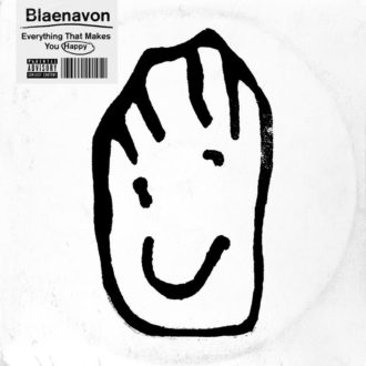 Everything That Makes You Happy by Blaenavon album review by Northern Transmissions
