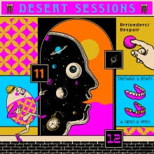 Stewart Wiseman reviews The Desert Sessions Volumes 11 & 12: Arrivederci Despair and Tightwads & Nitwits & Critics & Heels, out now via Matador Records
