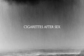 Cigarettes After Sex 'Cry'