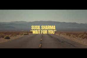 """Wait For You"" Susil Sharma"