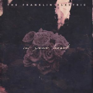 The Franklin Electric debut new single