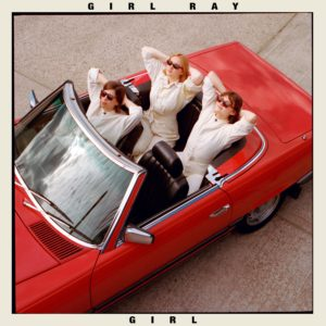 'Girl' by Girl Ray, album review