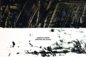 Guided By Voices Share 'Sweating The Plague