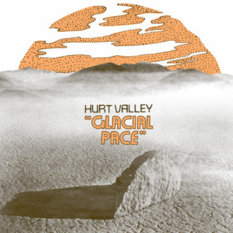 Hurt Valley shares details of Glacial Pace