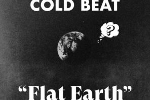 "DFA Records signs Cold Beat, and release new single ""Flat Earth"""