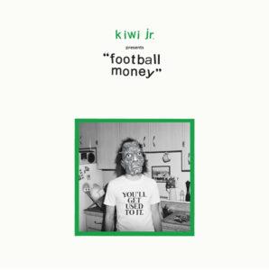 Football Money by Kiwi Jr. album review by Adam Williams
