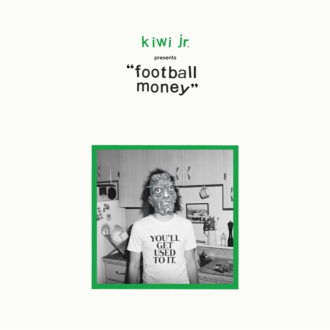 Football Money by Kiwi Jr. album review by Adam Williams