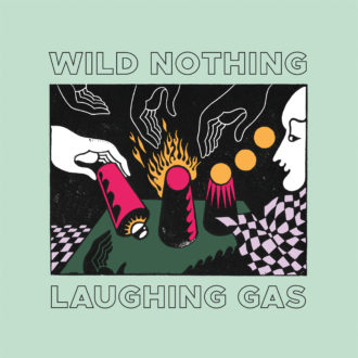 Wild Nothing announces Laughing Gas EP