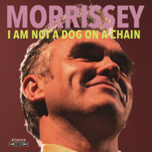 Morrissey has announced, his new album, I Am Not A Dog On A Chain