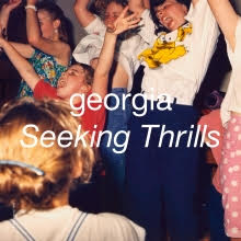 'Seeking Thrills' by Georgia, album review by Adam Williams for Northern Transmissions