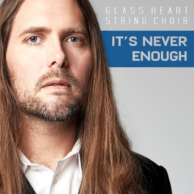 "Glass Heart String Choir debut ""It's Never Enough"""