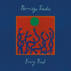 Every Bad by Pooridge Radio album review by Northern Transmissions