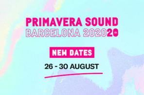 Primavera Sound Barcelona 2020 New Dates