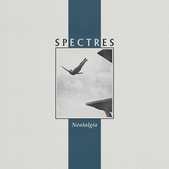 Nostalgia by Spectres album review by Adam Fink for Northern Transmissions