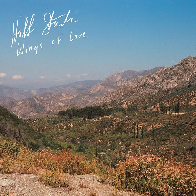 """Half Stack Share New Single """"Wings of Love."""" The title-track is off the band's forthcoming release, which drops 9/15 via Forged Artifacts/Breakfast Records"""
