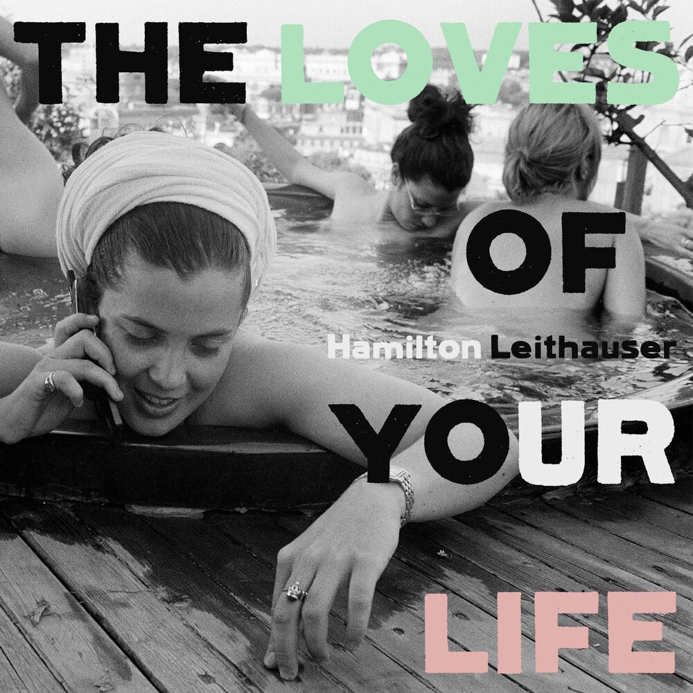 The Loves Of Your Life by Hamilton Leithauser album review by Leslie Chu for Northern Transmissions