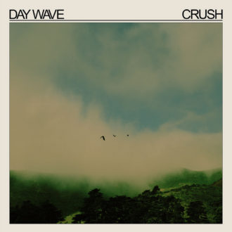 Crush by Day Wave, album review by Adam Fink for Northern Transmissions