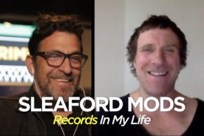 Sleaford Mods guest on Records In My Life