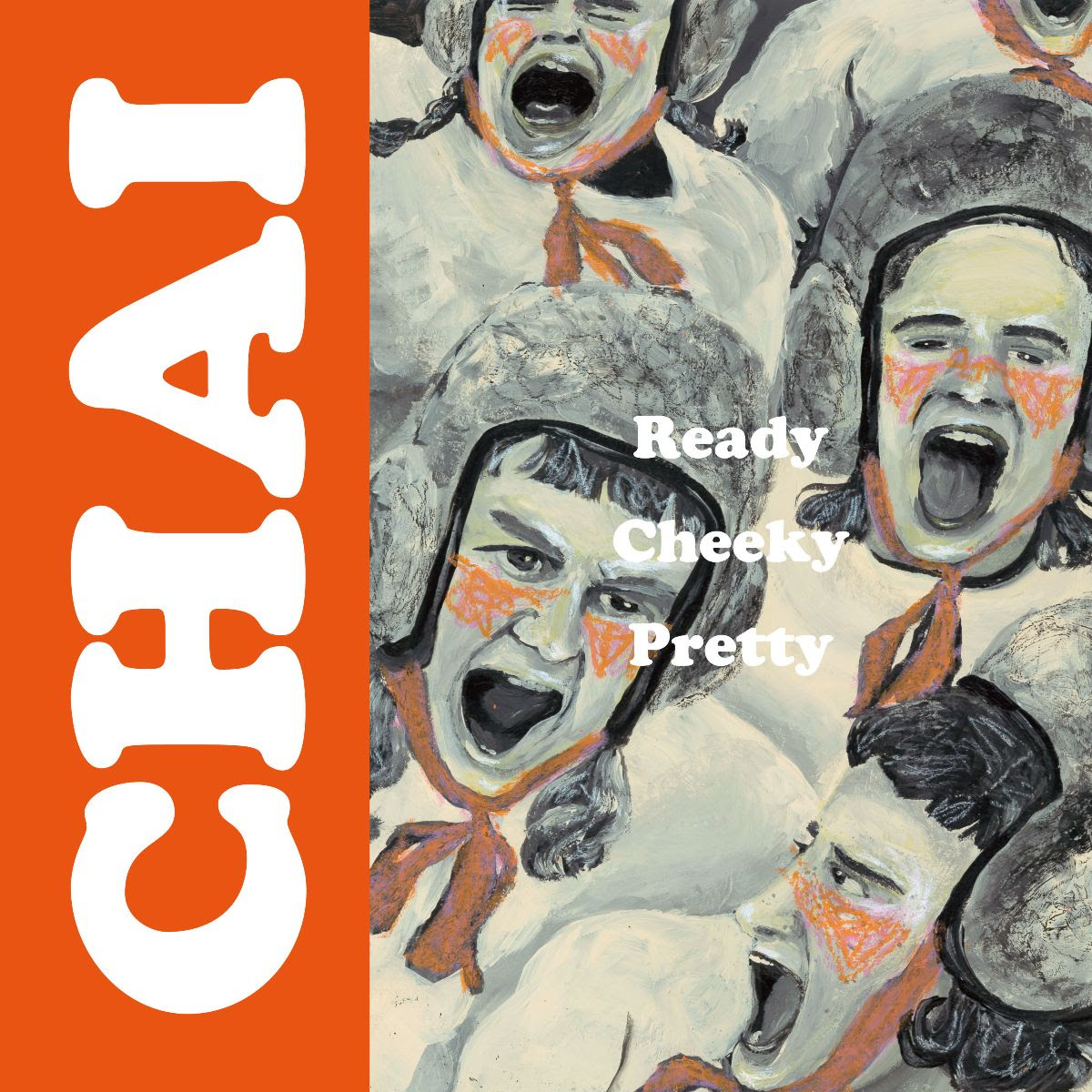 """""""Ready Cheeky Pretty"""" by Chai is Northern Transmissions Song of the Day."""