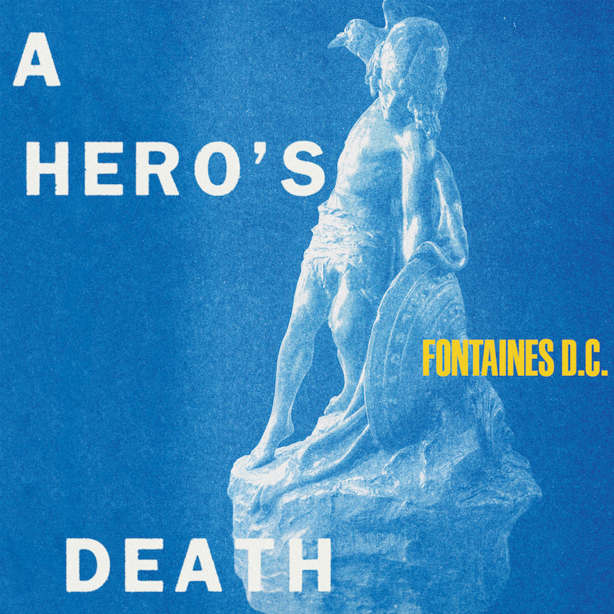 Irish band Fontaines D.C. announce new album A Hero's Death