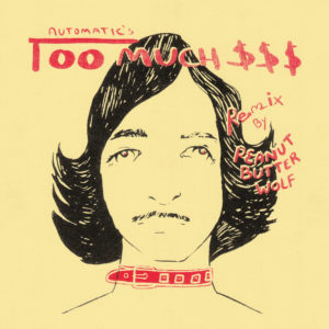 """Too Much Money"" by Automatic (Peanut Butter Wolf Remix) is Northern Transmissions Song of the Day. The track is now available via Stones Throw Records"