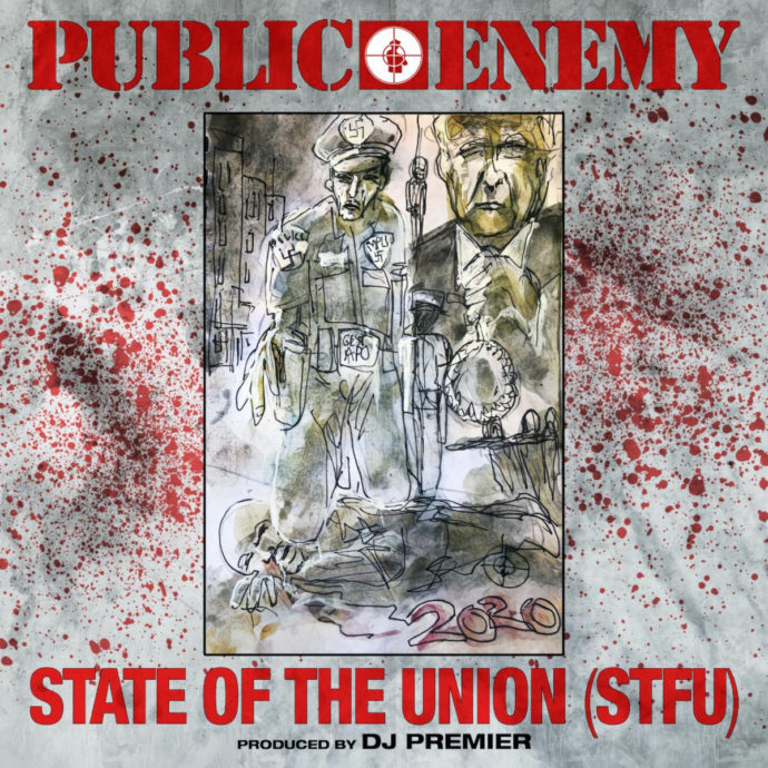 """Public Enemy have dropped a new song/video, entitled """"State of the Union (STFU)."""" The track takes on on Donald Trump and his """"fascist regime"""""""