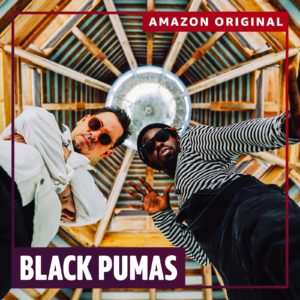 "Black Pumas Release New Amazon Original EP 'The Electric Deluxe Sessions.' The album contains new versions of ""Colors"" ""Fire,"" and ""Know You Better"""