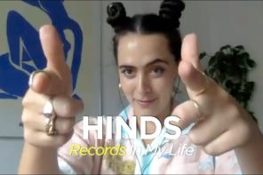 Hinds Guest On Records In My Life
