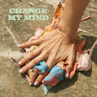 "Liza Anne has dropped, her new single ""Change My Mind,"" the track is lifted form her upcoming release Bad Vacation, set for release on July 24th"