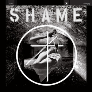 SHAME by Uniform album review by James Olson. The full-length prduced by Ben Greenberg, comes out on September 11, via Sacred Bones