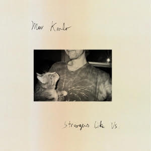 Strangers Like Us by Mav Karlo album review