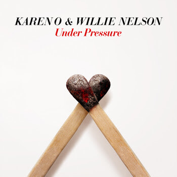 "Karen O and Willie Nelson ""Under Pressure"" - Northern Transmissions"