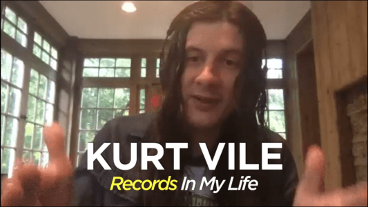 Kurt Vile guests on Records In my Life 2020