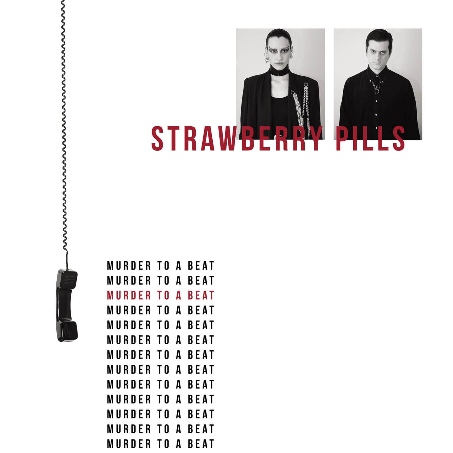 Strawberry Pills Stream new album Murder to a Beat