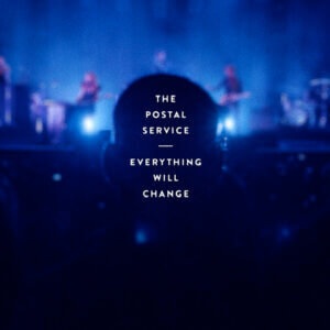 The Postal Service have announced their forthcoming release Everything Will Change live album will be available digitally via Sub Pop