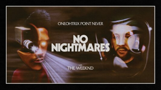 "Oneohtrix Point Never shares ""No Nightmares"" video starring Oneohtrix Point Never and The Weeknd. The track is now available to stream"