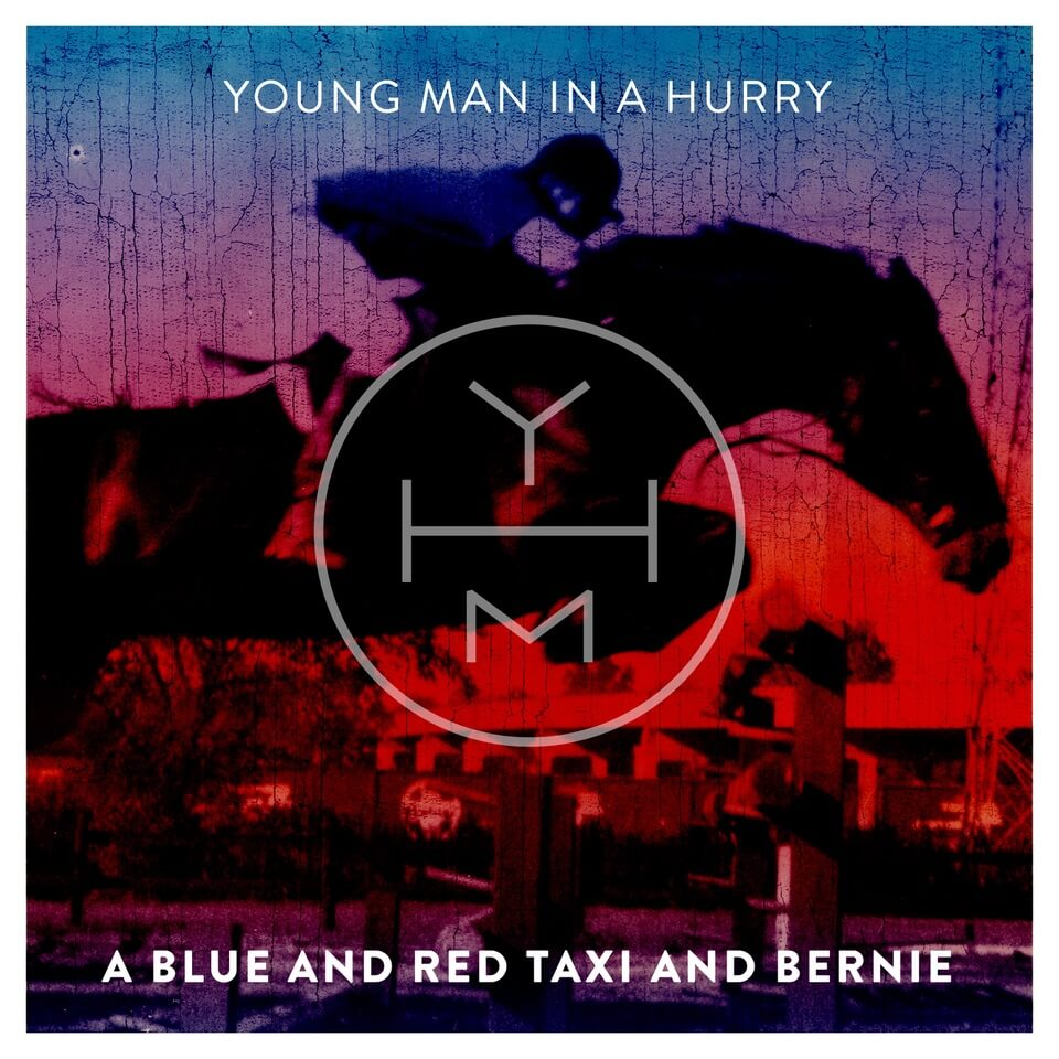 """A Blue And Red Taxi With Bernie"" by Young Man In A Hurry is Northern Transmissions Song of the Day. The track is now available to stream"