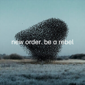 "New Order has released a new video for ""Be A Rebel."" The track is now available via Mute Records. New Order play September 18, in Toronto, On"