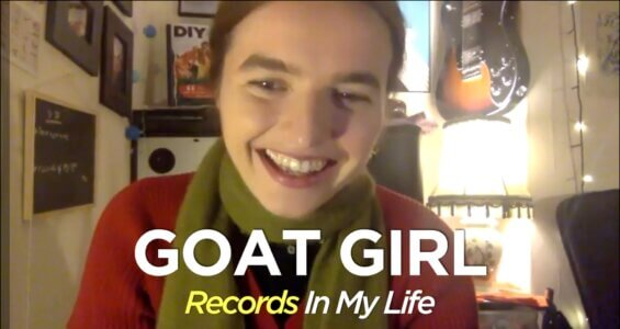 Goat Girl Guest On Records In My Life