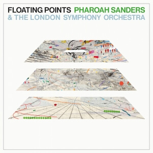 Promises: Chapter I by Floating Points Pharoah Sanders &amp the London Symphony Orchestra Album Review by Adam Williams for Northern Transmissions