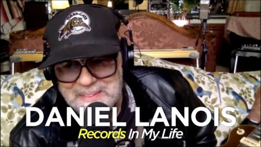 Daniel Lanois guests on Records In My Life